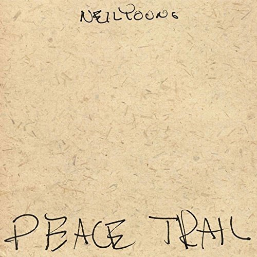 Neil Young: Peace Trail