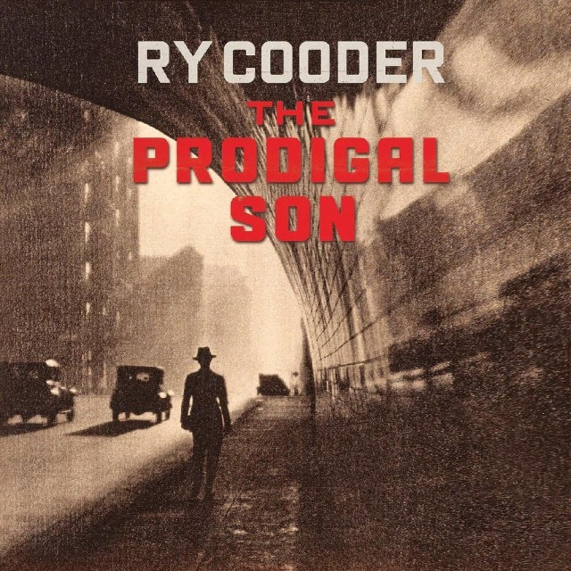 Ry Cooder - The Prodigal Son, nuevo disco